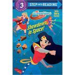 【预订】Showdown in Space! (DC Super Hero Girls) 9781524766061