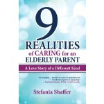 【预订】9 Realities of Caring for an Elderly Parent