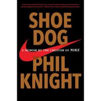 【二手书8成新】Shoe Dog: A Memoir by the Creator of Nik 其他