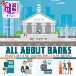 【中商海外直订】All about Banks - Finance Bank for Kids - Children'