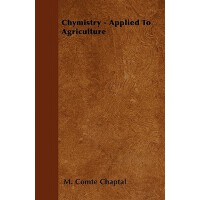 【预订】Chymistry - Applied to Agriculture