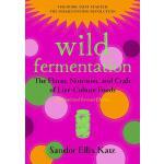 【预订】Wild Fermentation: The Flavor, Nutrition, and Craft of