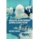 【预订】Apocalypse in Contemporary Japanese Science Fiction
