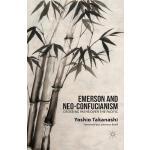 【预订】Emerson and Neo-Confucianism: Crossing Paths Over the P