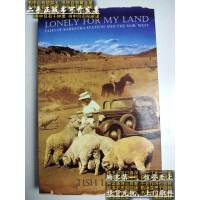 【二手旧书9成新】Lonely for My Land 英文版 正版特价库存书 /Tish Lees Sid Hart