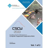 【预订】Cscw 13 Proceedings of the 2013 ACM Conference on Compu