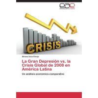 【预订】La Gran Depresion vs. La Crisis Global de 2008 En Ameri