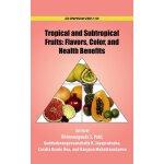 【预订】Tropical and Subtropical Fruits: Flavors, Color, and He
