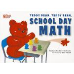 【预订】Teddy Bear, Teddy Bear, School Day Math 9781580894210