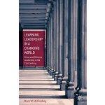 【预订】Learning Leadership in a Changing World