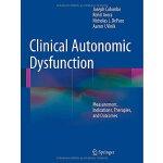 【预订】Clinical Autonomic Dysfunction: Measurement, Indication