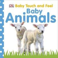 Baby Touch and Feel Baby Animals进口英文原版儿童DK 触摸书:单词宝宝