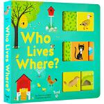 英文原版 Who Lives Where? 谁住在哪里?纸板推拉书 操作机关拉拉配对书 动物百科绘本 幼儿STEM启蒙