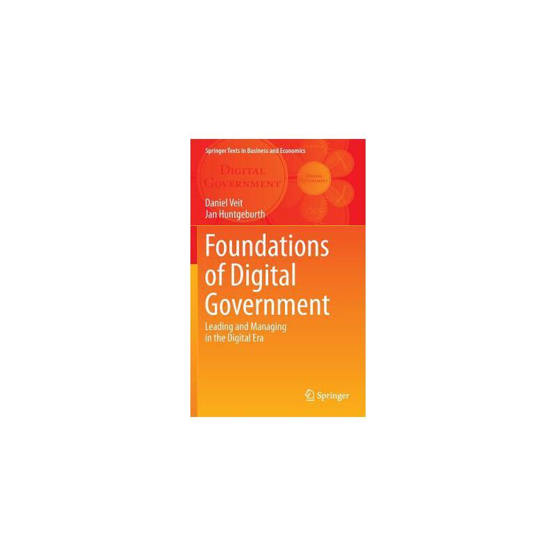 【预订】Foundations of Digital Government  Leading and Managing in the Digital Era 预订商品,需要1-3个月发货,非质量问题不接受退换货。