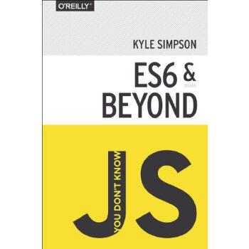 【预订】You Don't Know Js: Es6 & Beyond美国库房发货,通常付款后3-5周到货!