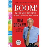 【预订】Boom!: Talking about the Sixties: What Happened, How It