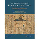 An Ancient Egyptian Book of the Dead: The Papyrus of Sobekm