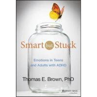 【预订】Smart But Stuck: Emotions in Teens and Adults with ADHD