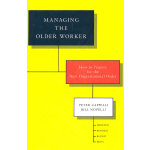 Managing The Older Worker 如何管理老员工 英文原版