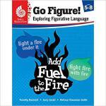 【预订】Go Figure! Exploring Figurative Language, Levels 5-8 97