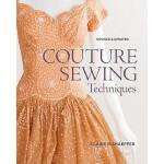 【预订】Couture Sewing Techniques, Revised & Updated 9781600853