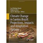 【预订】Climate Change in Santos Brazil: Projections, Impacts a