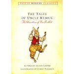 The Tales of Uncle Remus 《瑞摩斯舅舅的故事》ISBN9780142407202