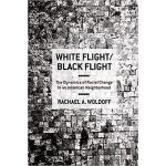【预订】White Flight/Black Flight 9780801449185