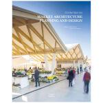 Contemporary Market Architecture 当代市场建筑规划和设计 英文原版
