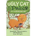 【预订】Ugly Cat & Pablo and the Missing Brother 9780545940962