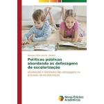 【预订】Politicas Publicas Abordando as Defasagens de Escolariz