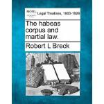【预订】The Habeas Corpus and Martial Law.
