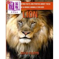 【中商海外直订】Lion: Fun and Fascinating Facts and Photos about Th