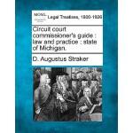 【预订】Circuit Court Commissioner's Guide: Law and Practice: S