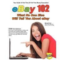 【预订】Ebay 102: What No One Else Will Tell You about Ebay