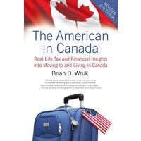 【预订】The American in Canada: Real-Life Tax and Financial Ins