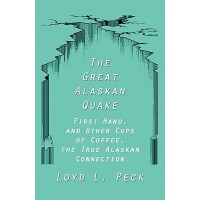【预订】The Great Alaskan Quake: First Hand, and Other Cups of