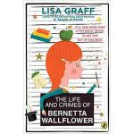 【预订】The Life and Crimes of Bernetta Wallflower 978014751675