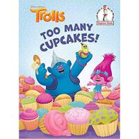 【预订】Too Many Cupcakes! (DreamWorks Trolls) 9780525578017