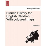 【预订】French History for English Children ... with Coloured M
