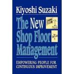 【预订】New Shop Floor Management: Empowering People for Contin