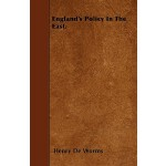 【预订】England's Policy in the East.