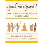 【预订】Speak the Speech! Shakespeare's Monologues Illuminated