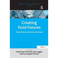 【预订】Creating Food Futures