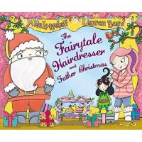 The Fairytale Hairdresser and Father Christmas Abie Longsta