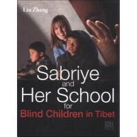 【正版二手书9成新左右】萨布利亚和她的西藏盲童学校(英文版 刘铮,许华锋 五洲传播出版社