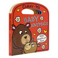 【首页抢券300-100】Carry-Me Baby Animals 动物宝宝 幼儿英语启蒙 触摸手提绘本 英文原版进口