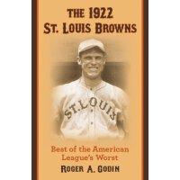 【预订】The 1922 St. Louis Browns: Best of the American League'