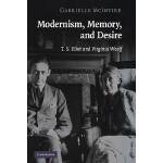 【预订】Modernism, Memory, and Desire: T. S. Eliot and Virginia