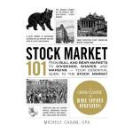 【预订】Stock Market 101: From Bull and Bear Markets to Dividen